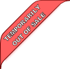 TEMPORARILY OUT OF SALE
